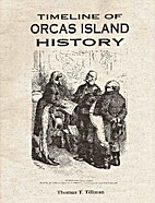 Timeline of Orcas Island History by Thomas…