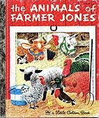 The Animals of Farmer Jones by Leah Gale