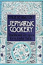 Sephardic Cookery: Traditional Recipes for a…