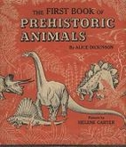 The First Book of Prehistoric Animals by…