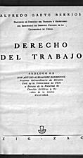 Derecho del trabajo by Alfredo Gaete Berrios