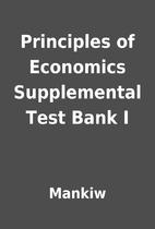Principles of Economics Supplemental Test…