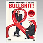 Penn & Teller: Bullshit by Penn Jillette