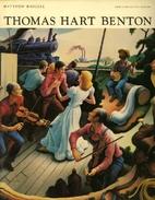 Thomas Hart Benton by Matthew Baigell