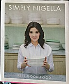 Simply Nigella and A Year of Good Eating by…