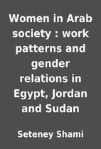 Women in Arab society : work patterns and…