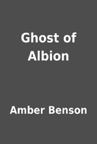 Ghost of Albion by Amber Benson