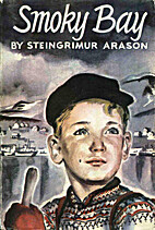 Smoky Bay: The Story of a Small Boy of…