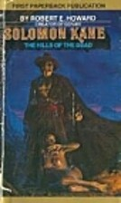 Hills of the Dead (Solomon Kane, # 2) by…