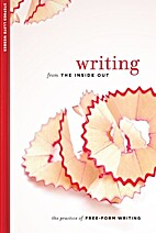 Writing from the Inside Out: The Practice of…
