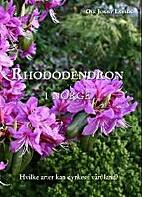 Rhododendron i Norge : hvilke arter kan…