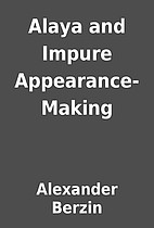 Alaya and Impure Appearance-Making by…