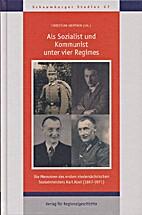 Als Sozialist und Kommunist unter vier…