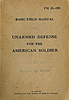 FM 21-150: Unarmed Defense For The American…