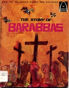 Story of Barabbas by Yvonne McCall