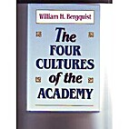 The Four Cultures of the Academy: Insights…