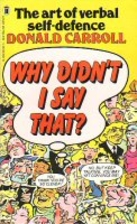 Why didn't I say that?: The art of…