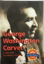 George Washington Carver (Leveled Readers)…