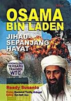 Osama Bin LAden : jihad sepanjang hayat by…