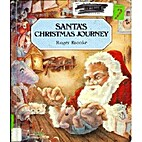 Santa's Christmas Journey by Roger Brooke