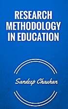 RESEARCH METHODOLOGY IN EDUCATION by Sandeep…