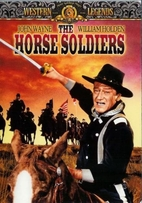 The Horse Soldiers [1959 film] by John Ford