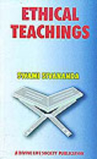 Ethical Teachings by Swami Sivananda…