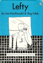 Lefty by Joe MacDonald
