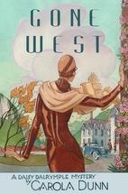 Gone West by Carola Dunn
