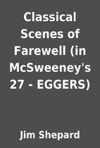 Classical Scenes of Farewell (in McSweeney's…