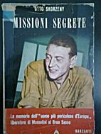 Skorzeny's Secret Missions by Otto Skorzeny
