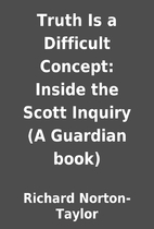 Truth Is a Difficult Concept: Inside the…