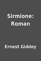 Sirmione: Roman by Ernest Giddey