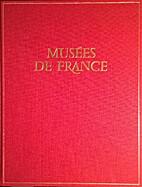 Musées de France by Maurice Rheims