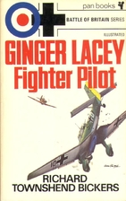 Ginger Lacey: Fighter Pilot by Richard…