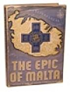 The epic of Malta, etc. [Plates.]
