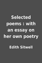 Selected poems : with an essay on her own…