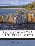 Recollections of a Sleeping Car Porter by…