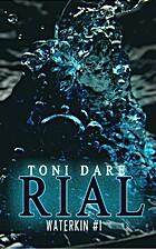Rial (Waterkin 1) by Toni Dare
