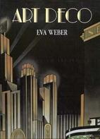 Art Deco by Eva Weber