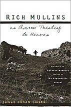 RICH MULLINS: HIS LIFE AND LEGACY An Arrow…
