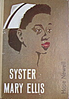 Syster Mary Ellis by Hope Newell