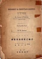 Buddhist & Christian Gospels - Being Gospel…