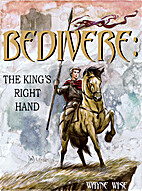 Bedivere Book One: The King's Right…