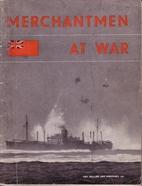 Merchantmen at War by UK.