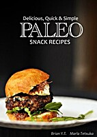 Delicious, Quick & Simple - Paleo Snack…