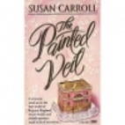 Painted Veil by Susan Carroll