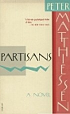Partisans by Peter Matthiessen