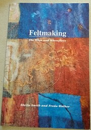 Feltmaking: The Whys and Wherefores by…