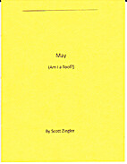 May (Am I a Tool?) by Scott Ziegler